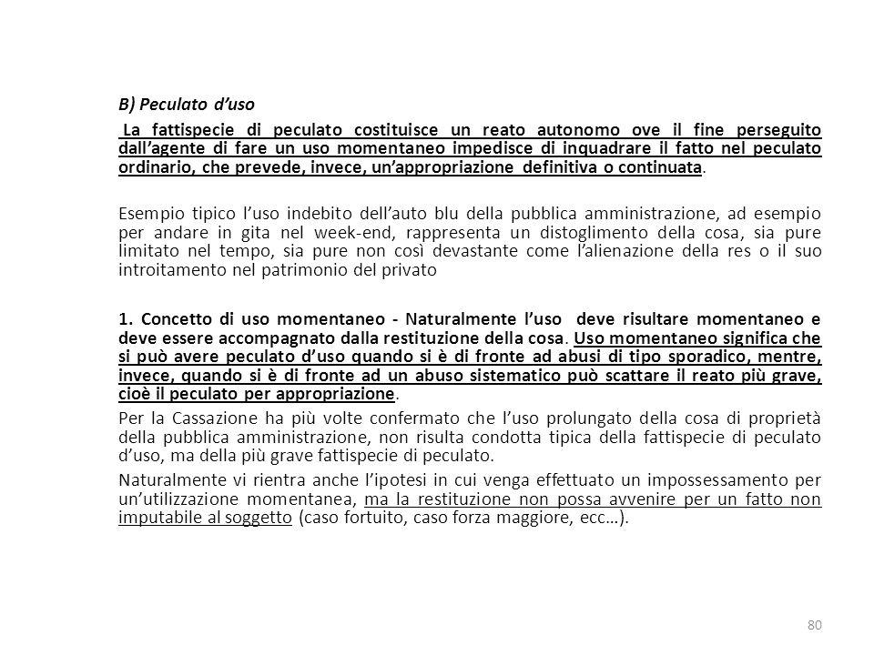 17/10/13 17/10/13. B) Peculato d'uso.