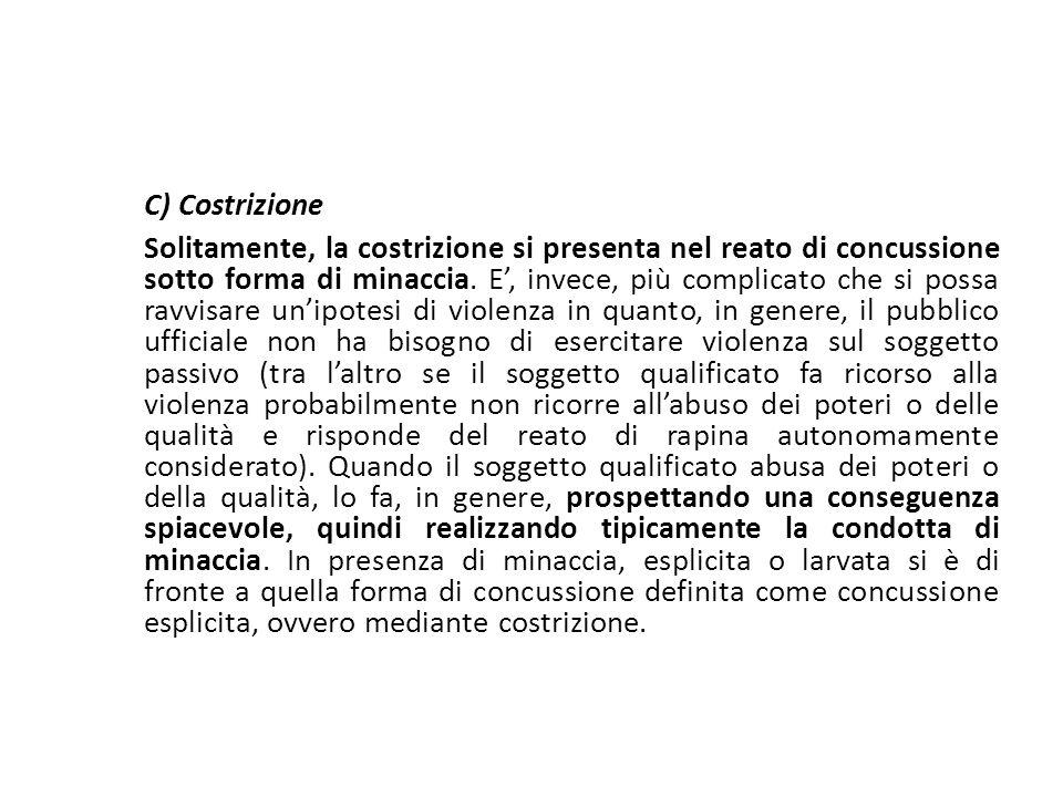25/06/13 25/06/13. C) Costrizione.