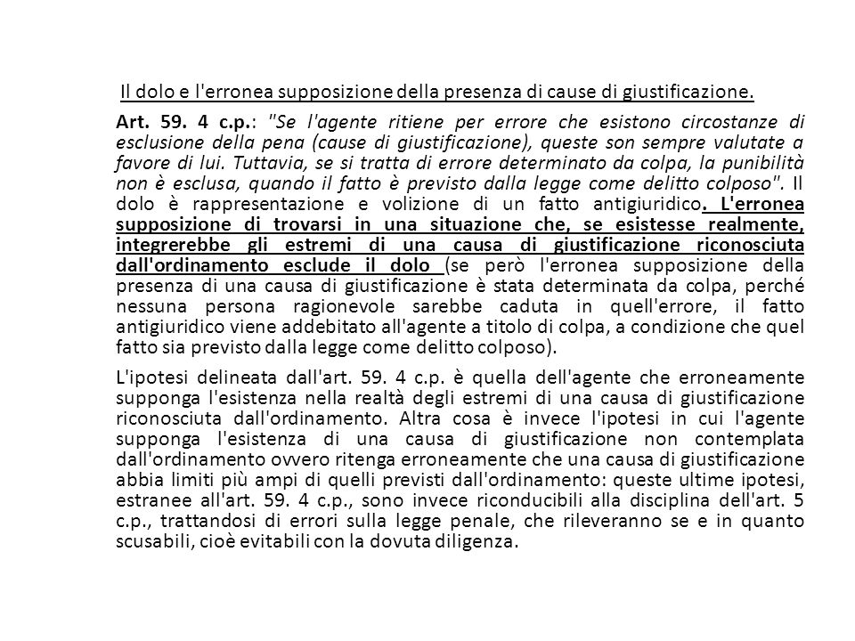 25/06/13 25/06/13. Il dolo e l erronea supposizione della presenza di cause di giustificazione.