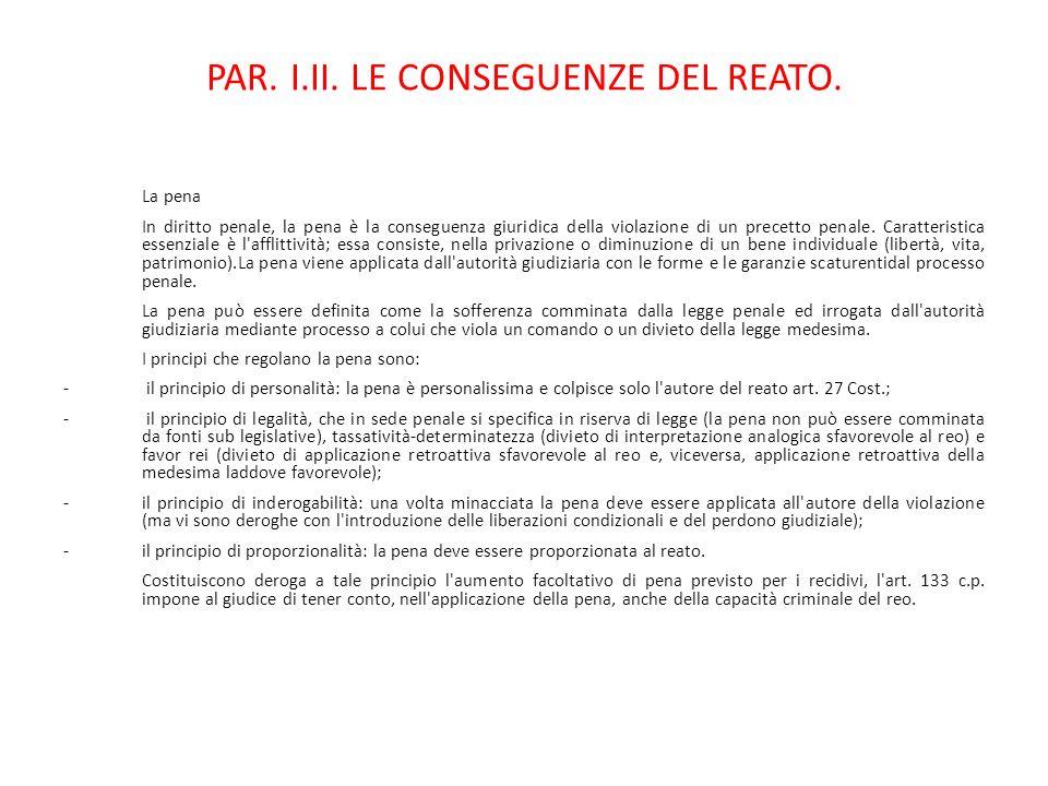 PAR. I.II. LE CONSEGUENZE DEL REATO.