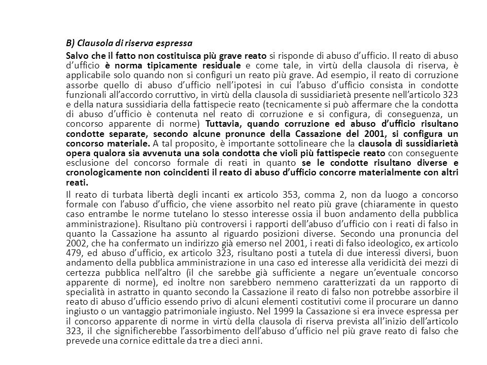B) Clausola di riserva espressa