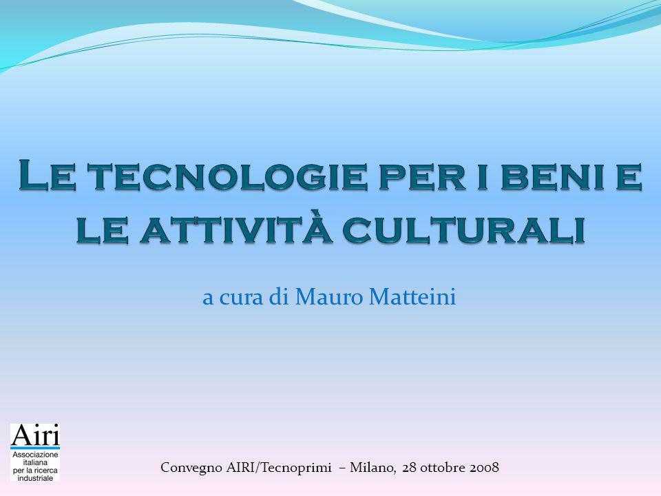 Le tecnologie per i beni e le attività culturali