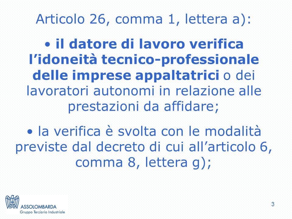 Articolo 26, comma 1, lettera a):