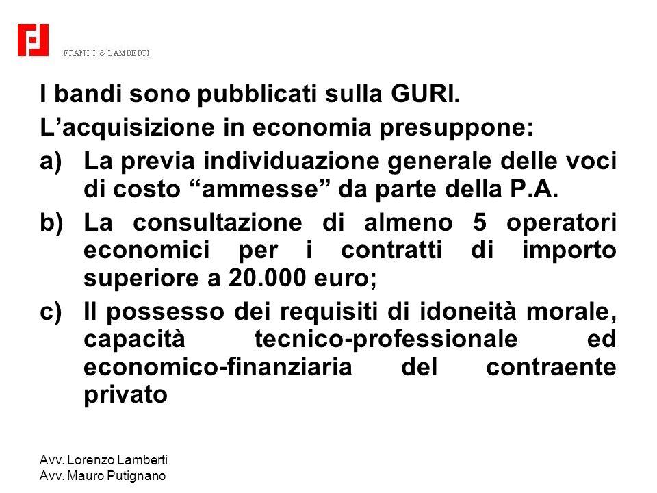 I bandi sono pubblicati sulla GURI.