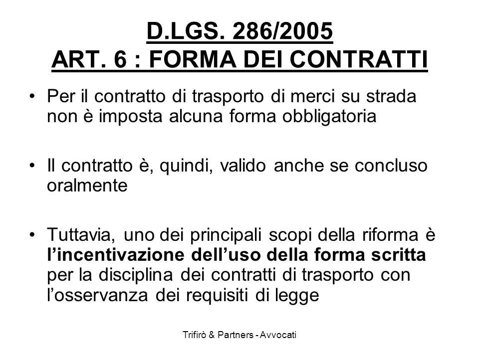 D.LGS. 286/2005 ART. 6 : FORMA DEI CONTRATTI