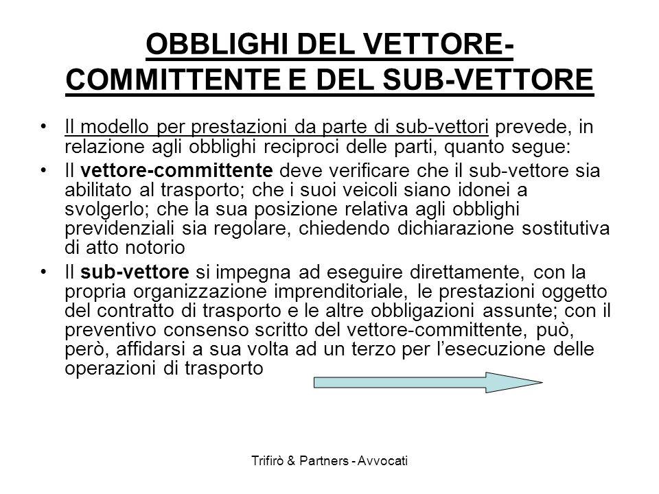 OBBLIGHI DEL VETTORE-COMMITTENTE E DEL SUB-VETTORE