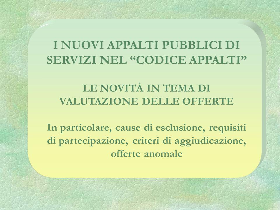 I nuovi appalti pubblici di servizi nel codice appalti