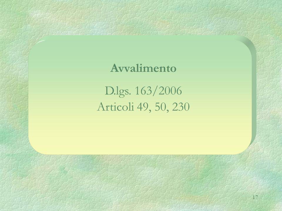 Avvalimento D.lgs. 163/2006 Articoli 49, 50, 230