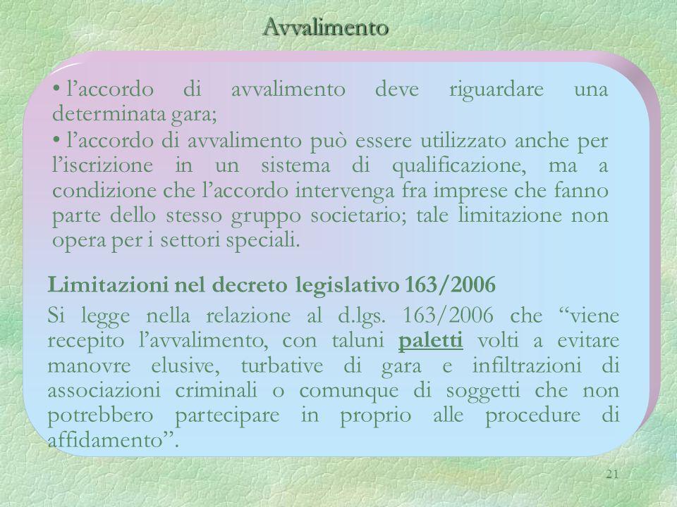 Avvalimento l'accordo di avvalimento deve riguardare una determinata gara;