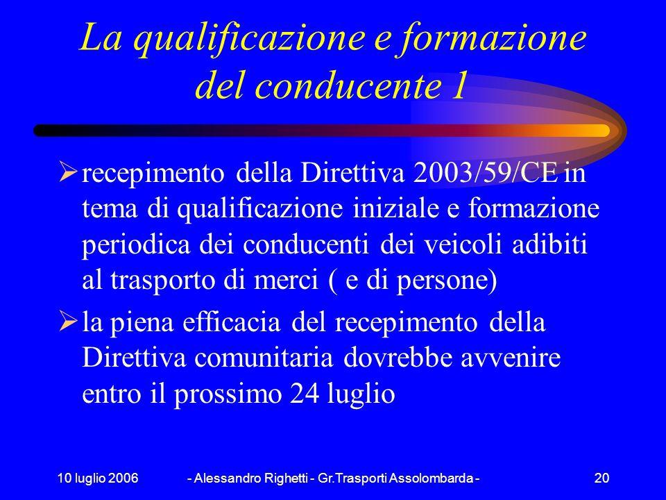 La qualificazione e formazione del conducente 1