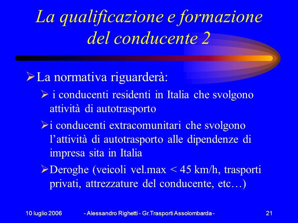 La qualificazione e formazione del conducente 2