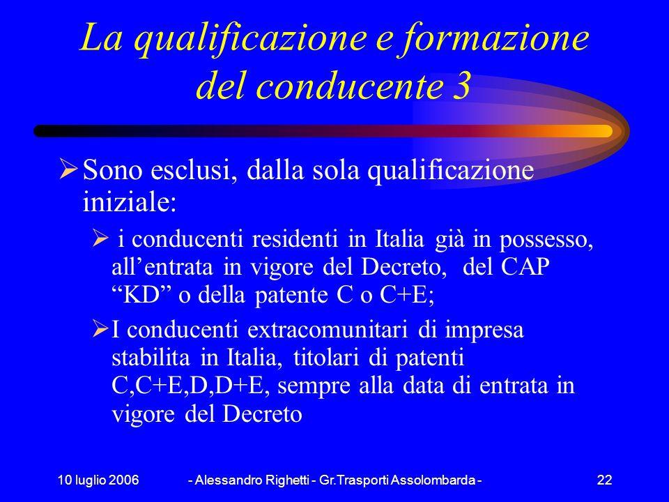 La qualificazione e formazione del conducente 3