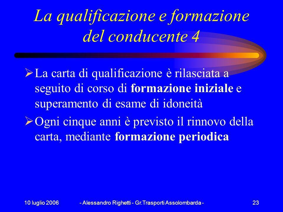 La qualificazione e formazione del conducente 4