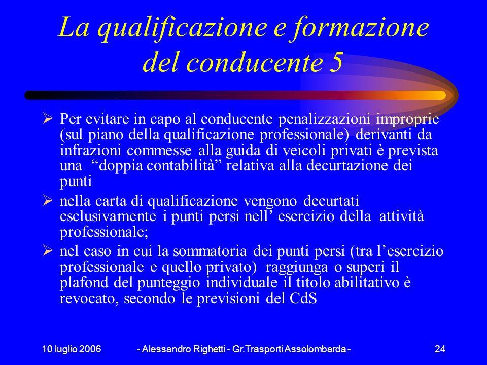 La qualificazione e formazione del conducente 5