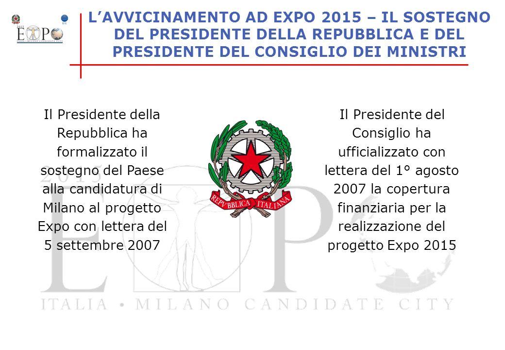 L'AVVICINAMENTO AD EXPO 2015 – IL SOSTEGNO DEL PRESIDENTE DELLA REPUBBLICA E DEL PRESIDENTE DEL CONSIGLIO DEI MINISTRI