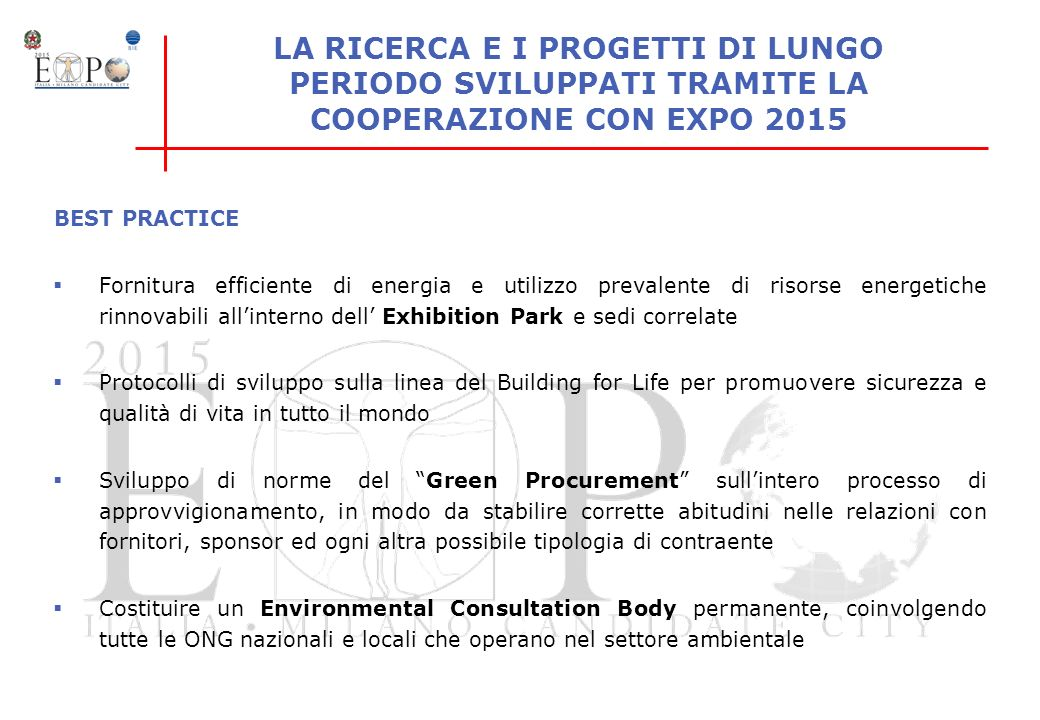 LA RICERCA E I PROGETTI DI LUNGO PERIODO SVILUPPATI TRAMITE LA COOPERAZIONE CON EXPO 2015