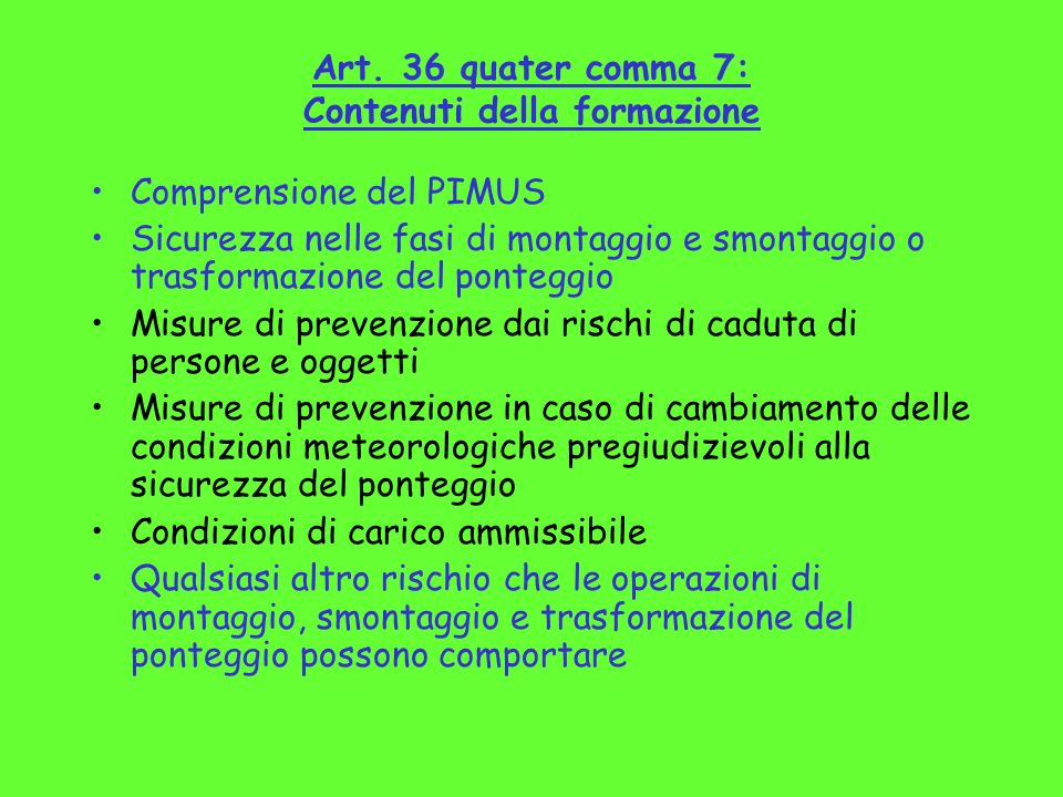 Art. 36 quater comma 7: Contenuti della formazione