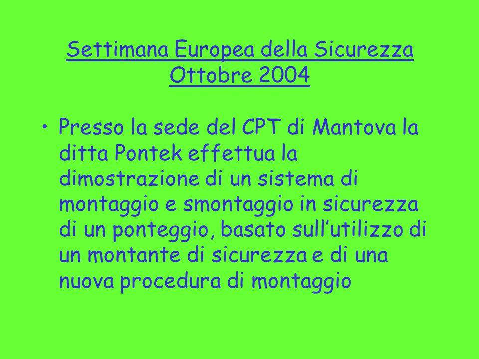 Settimana Europea della Sicurezza Ottobre 2004