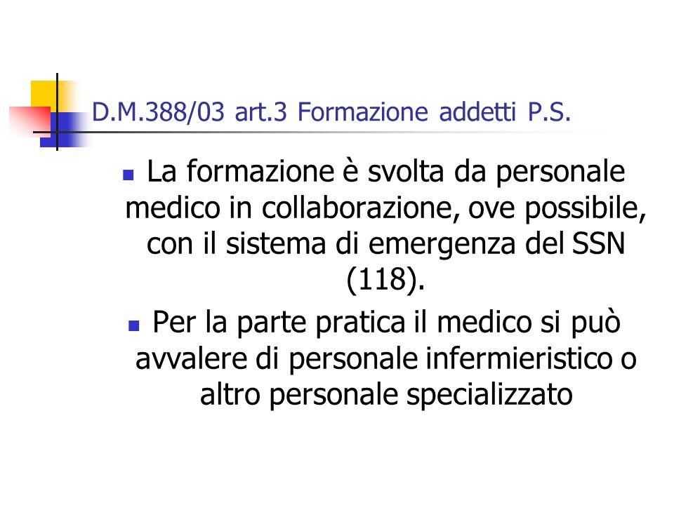 D.M.388/03 art.3 Formazione addetti P.S.