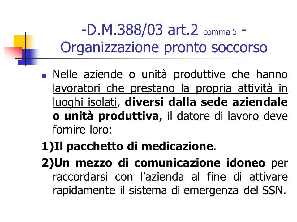 -D.M.388/03 art.2 comma 5 - Organizzazione pronto soccorso
