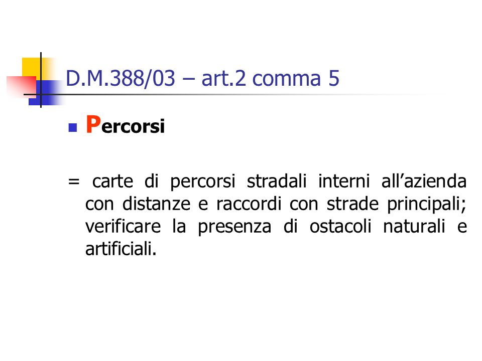 Percorsi D.M.388/03 – art.2 comma 5