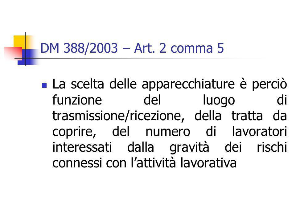 DM 388/2003 – Art. 2 comma 5