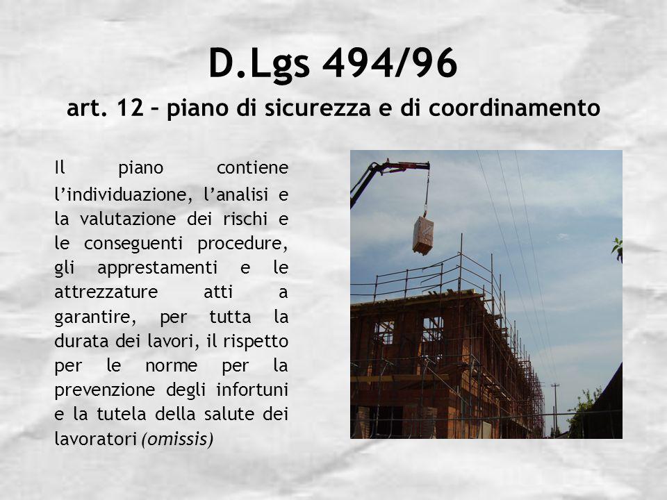 D.Lgs 494/96 art. 12 – piano di sicurezza e di coordinamento