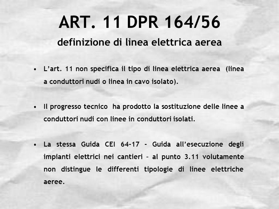 ART. 11 DPR 164/56 definizione di linea elettrica aerea
