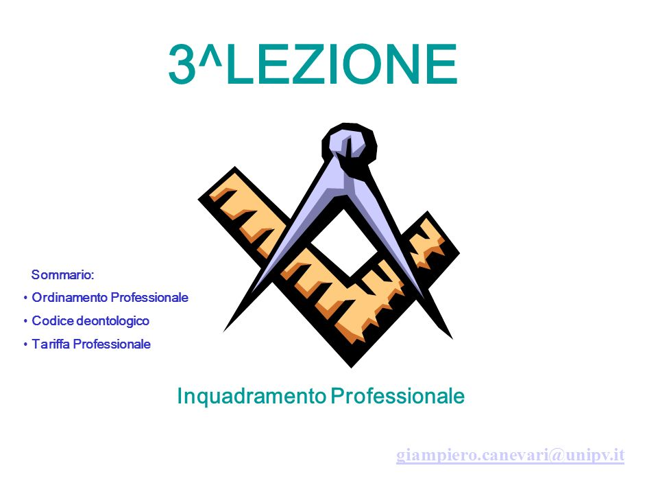 3^LEZIONE Inquadramento Professionale giampiero.canevari@unipv.it