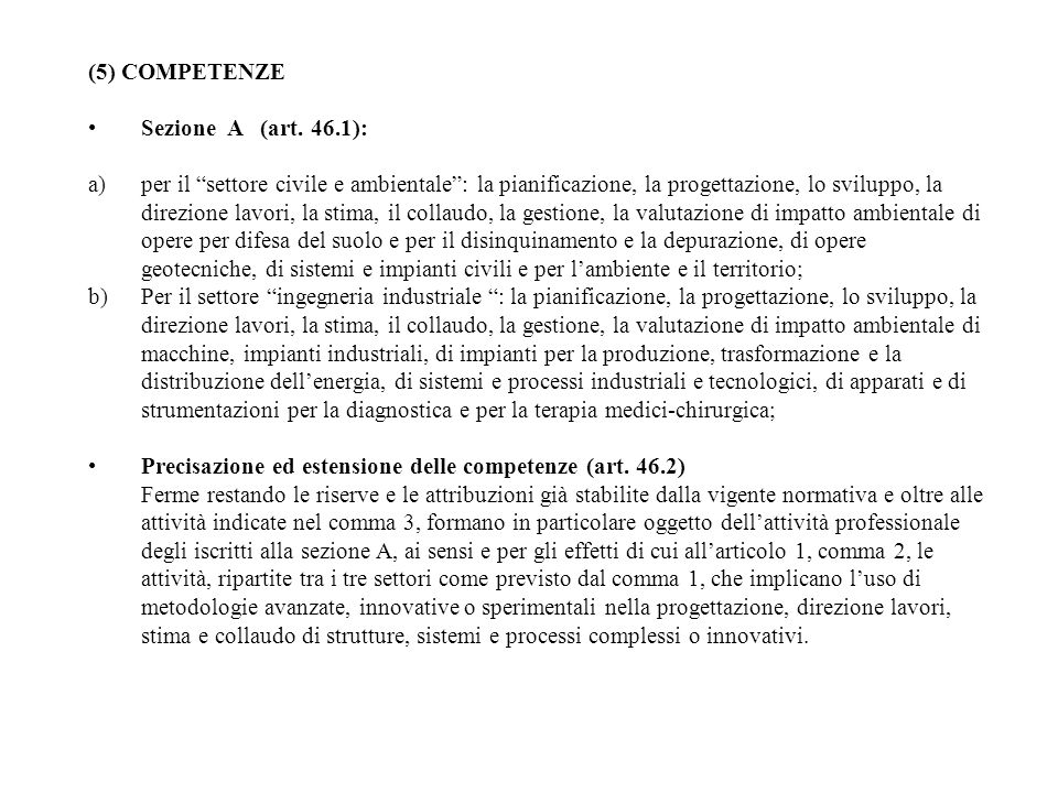 (5) COMPETENZE Sezione A (art. 46.1):