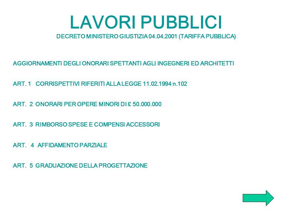 LAVORI PUBBLICI DECRETO MINISTERO GIUSTIZIA 04. 04