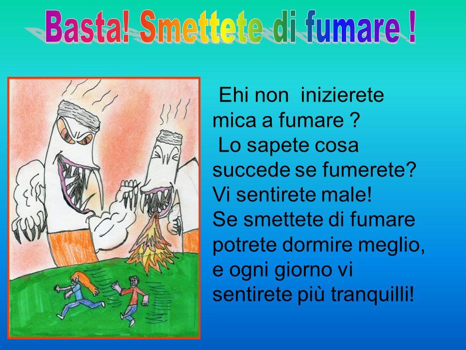 Basta! Smettete di fumare !