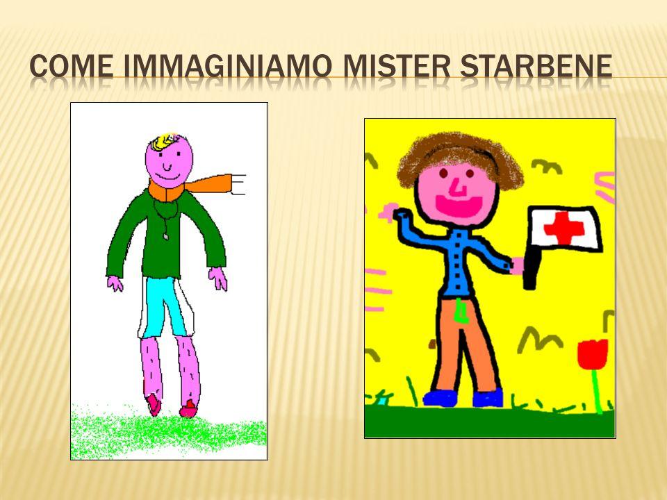 Come immaginiamo Mister Starbene