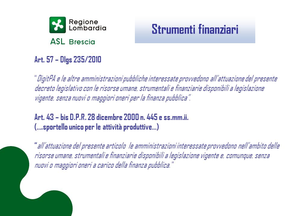 Strumenti finanziari Art. 57 – Dlgs 235/2010