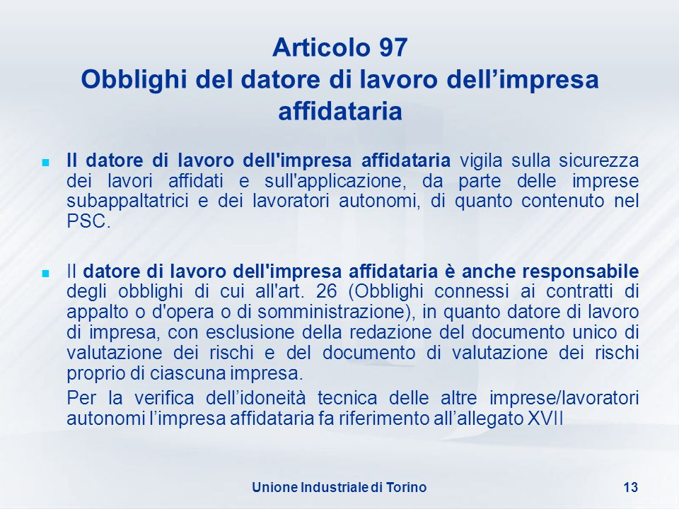 Articolo 97 Obblighi del datore di lavoro dell'impresa affidataria