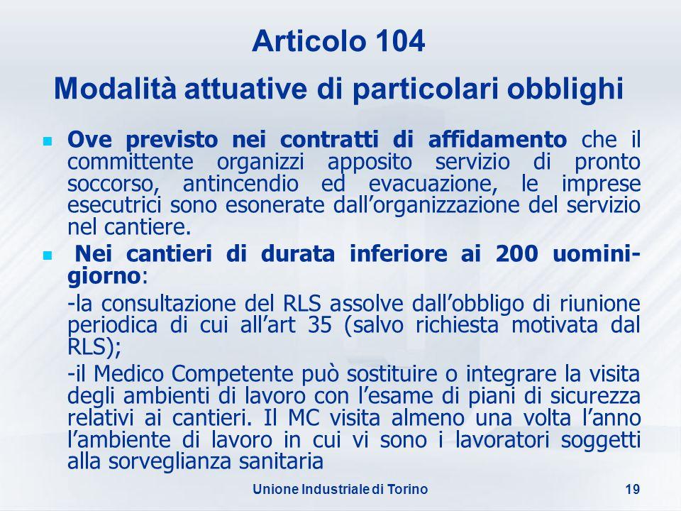 Articolo 104 Modalità attuative di particolari obblighi