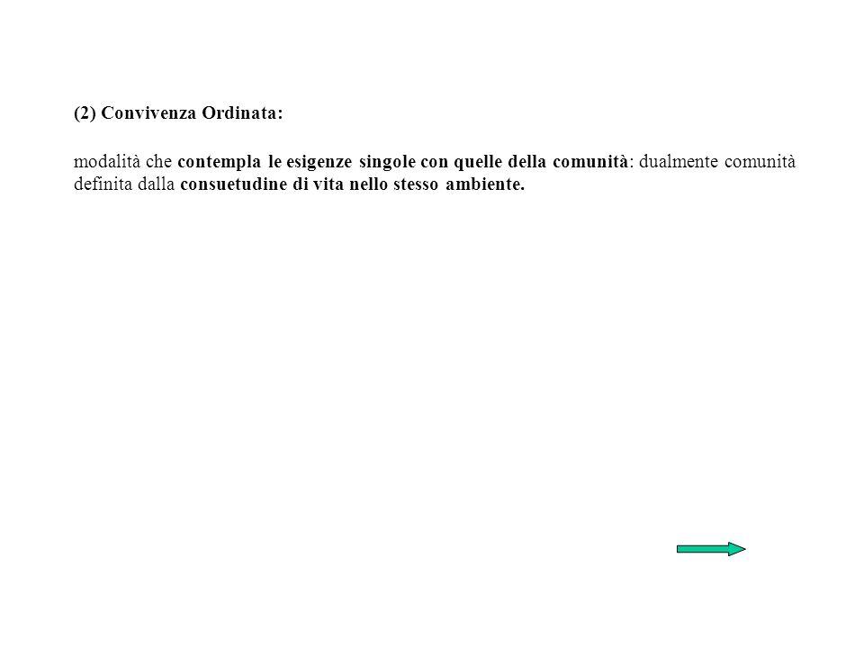 (2) Convivenza Ordinata: