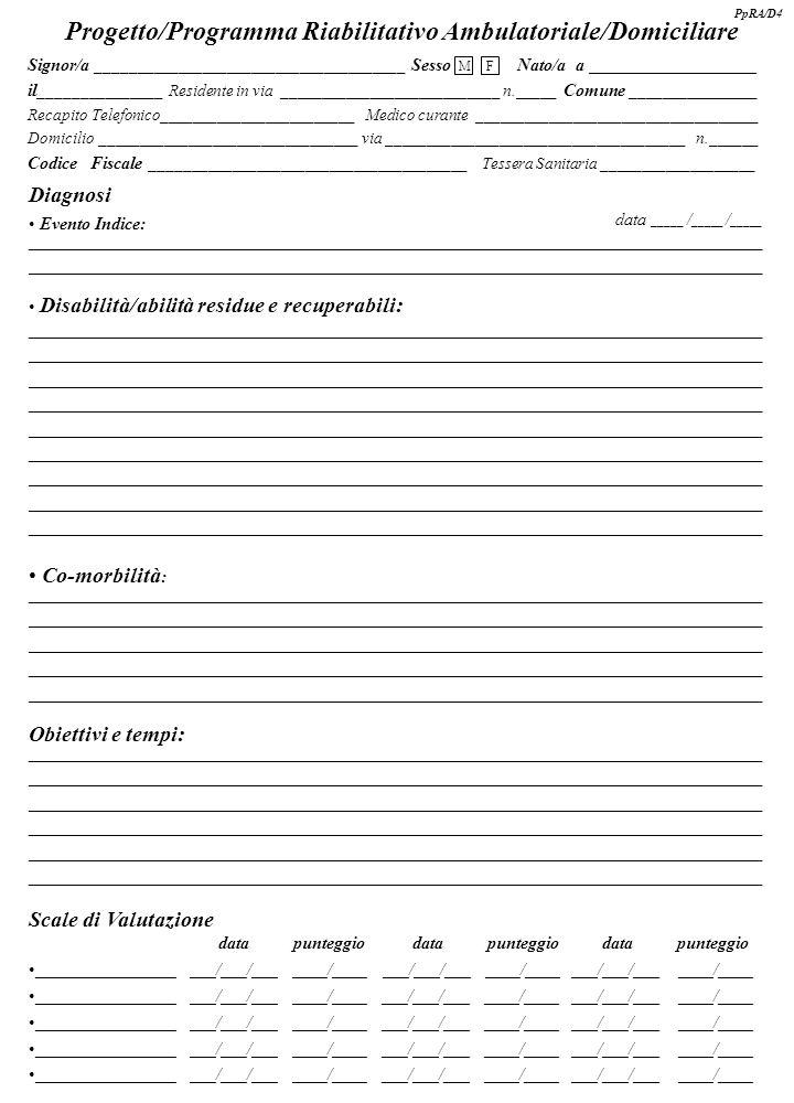 Progetto/Programma Riabilitativo Ambulatoriale/Domiciliare