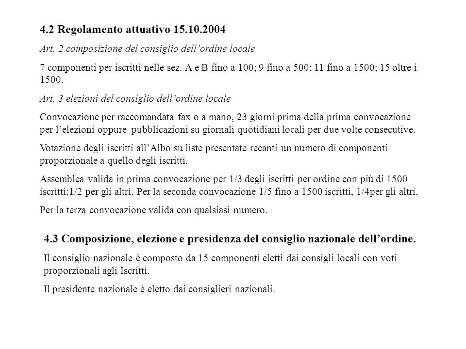 4.2 Regolamento attuativo 15.10.2004