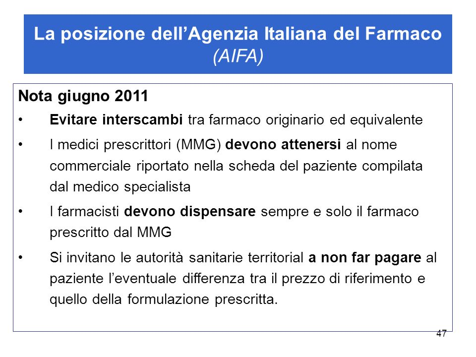 La posizione dell'Agenzia Italiana del Farmaco (AIFA)