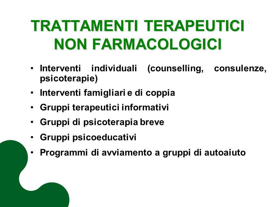 TRATTAMENTI TERAPEUTICI NON FARMACOLOGICI