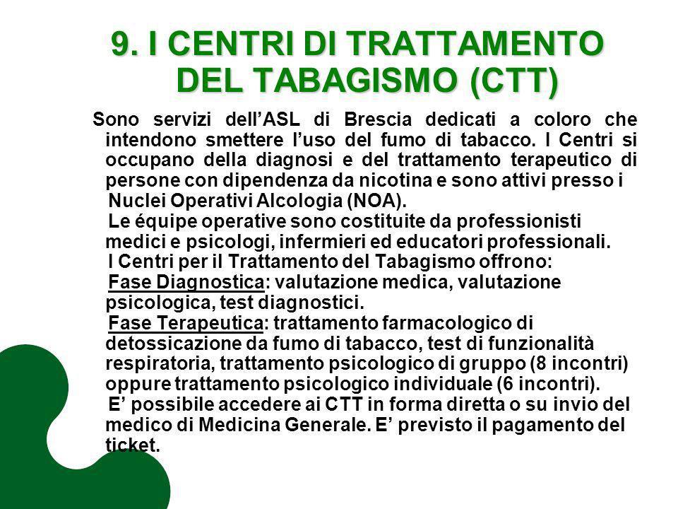 9. I CENTRI DI TRATTAMENTO