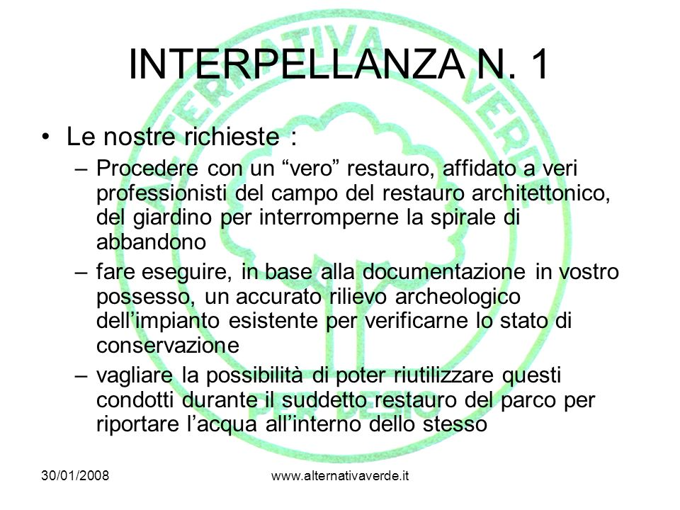 INTERPELLANZA N. 1 Le nostre richieste :