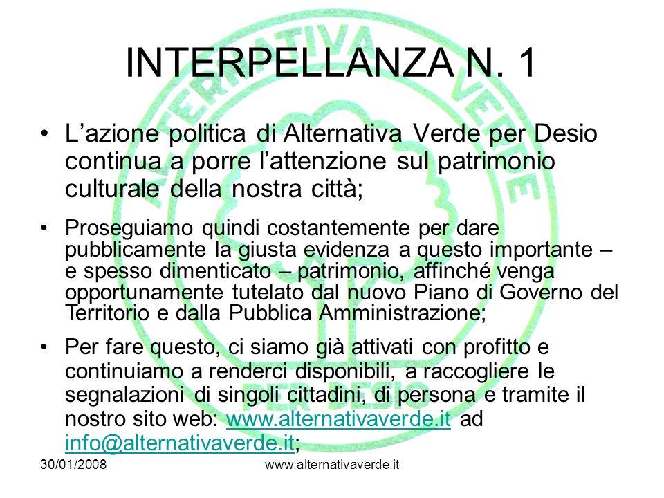INTERPELLANZA N. 1 L'azione politica di Alternativa Verde per Desio continua a porre l'attenzione sul patrimonio culturale della nostra città;