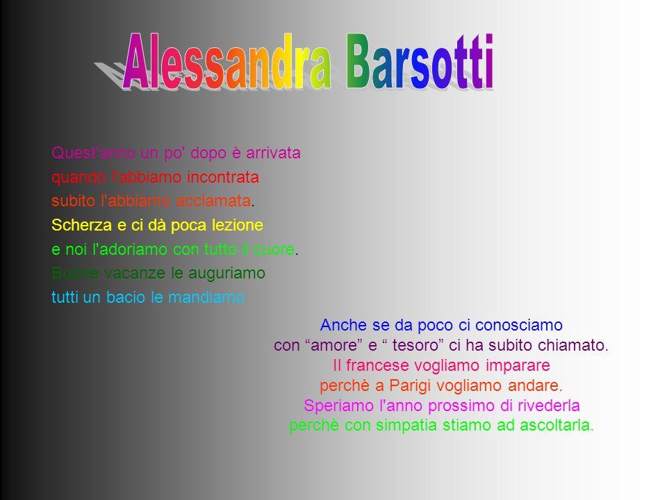 Alessandra Barsotti Quest anno un po dopo è arrivata