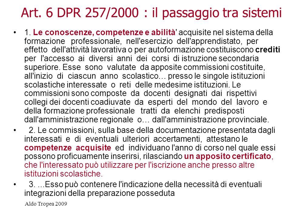 Art. 6 DPR 257/2000 : il passaggio tra sistemi
