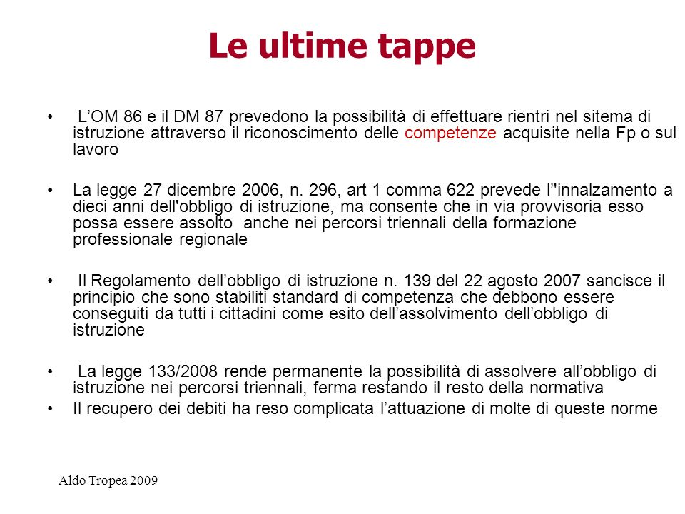 Le ultime tappe
