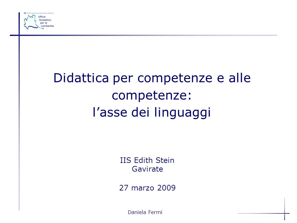 Didattica per competenze e alle competenze: l'asse dei linguaggi