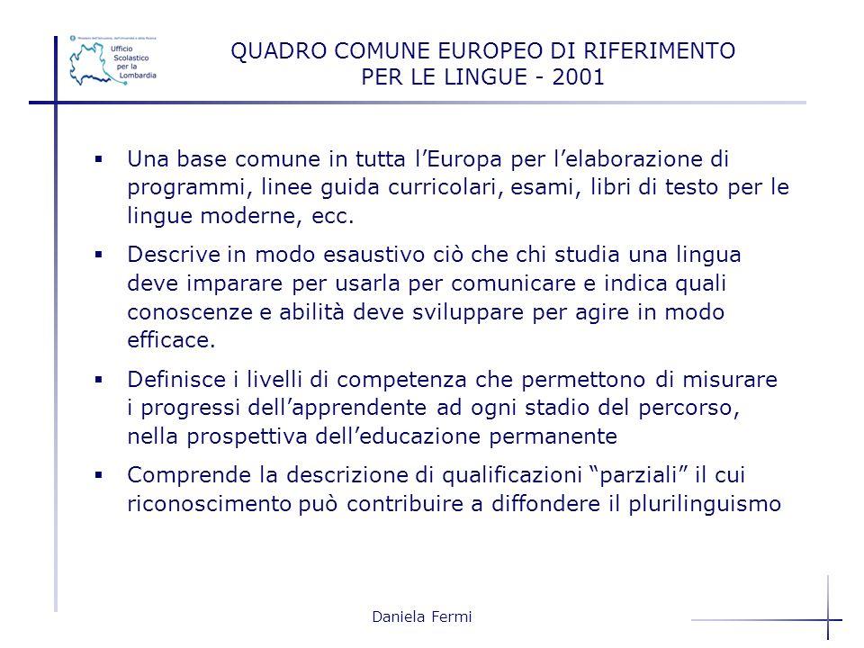 QUADRO COMUNE EUROPEO DI RIFERIMENTO PER LE LINGUE - 2001