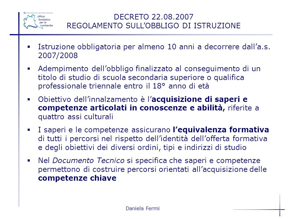 DECRETO 22.08.2007 REGOLAMENTO SULL'OBBLIGO DI ISTRUZIONE